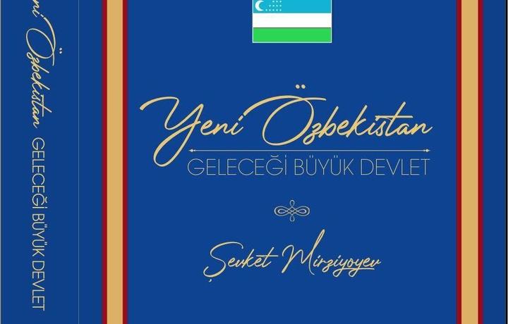 Prezident Shavkat Mirziyoyevning asarlari Turkiyada chop etildi